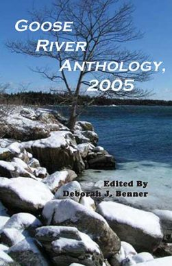 Goose River Press Anthology 2005 in paperback and hardcover
