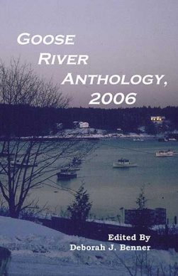 Goose River Press Anthology 2006 in paperback and hardcover
