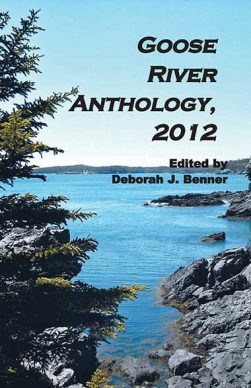 Goose River Press Anthology 2012 in paperback and hardcover
